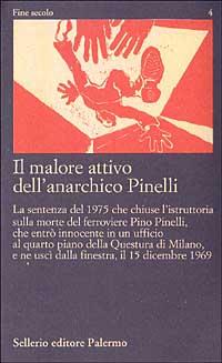 Il malore attivo dell'anarchico Pinelli. Pier Paolo Pasolini). Con videocassetta: 12 dicembre (Lotta Continua