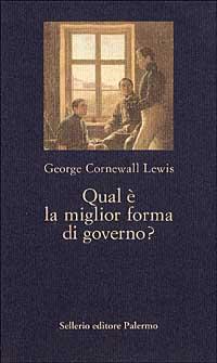 Qual è la Miglior Forma di Governo?
