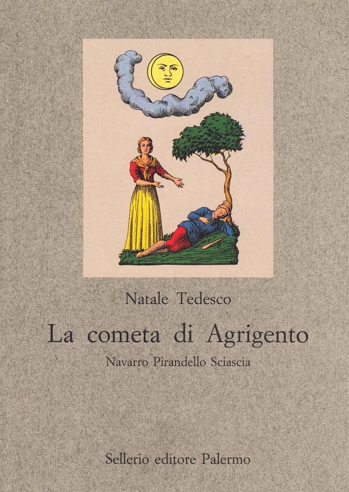 La cometa di Agrigento. Navarro, Pirandello, Sciascia