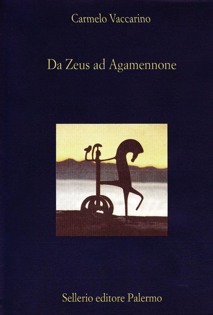 Da Zeus ad Agamennone