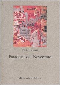 Paradossi del Novecento. Influenze e ricezioni letterarie