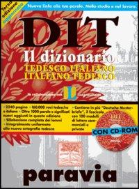 DIT. Dizionario tedesco-italiano, italiano-tedesco. Con CD-ROM