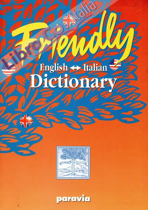 Friendly. English-italian dictionary