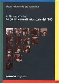 Le grandi correnti migratorie del '900
