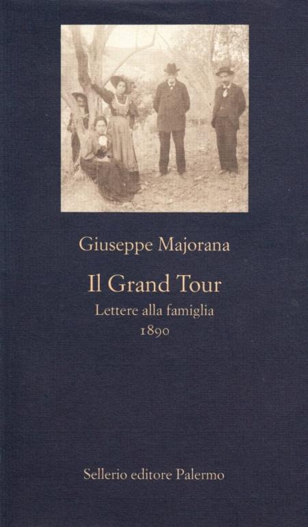 Il grand tour. Lettere alla famiglia (1890)