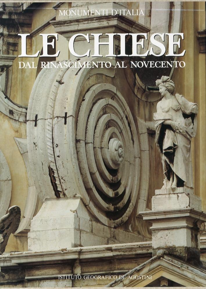 Le chiese. Dal Rinascimento al Novecento