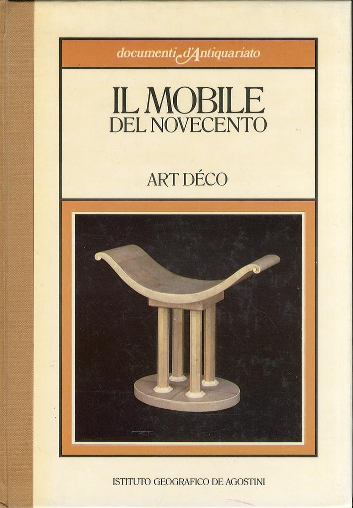 Il mobile del Novecento. Art Déco
