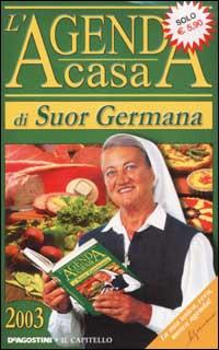 L'agenda casa di suor Germana 2003