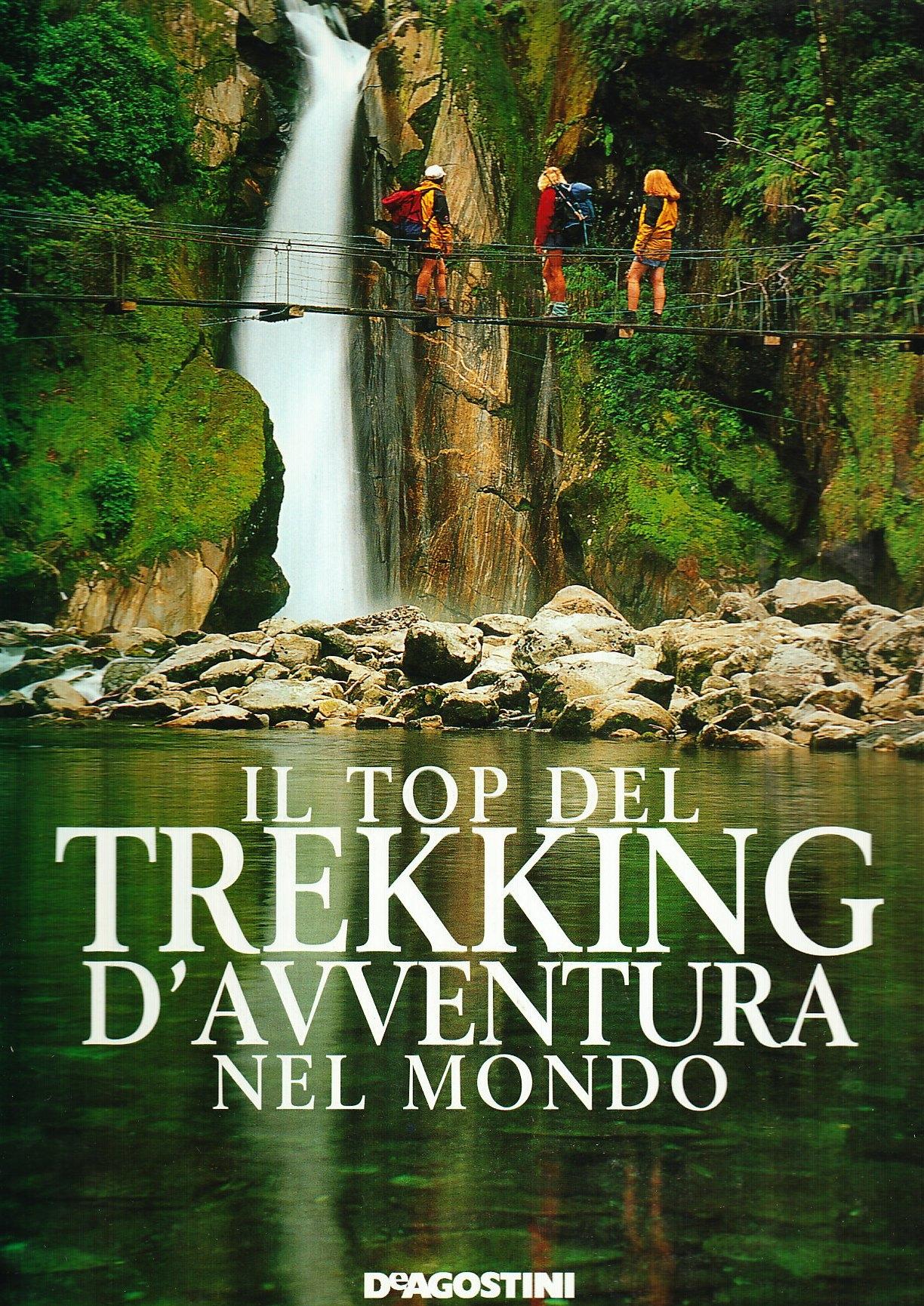 Il top del trekking d'avventura nel mondo
