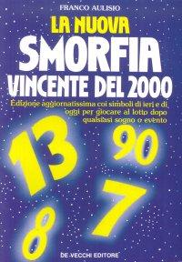 La nuova smorfia vincente del 2000