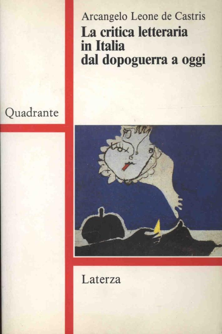 La critica letteraria in Italia dal dopoguerra a oggi.