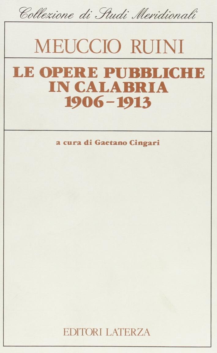 Le opere pubbliche in Calabria 1906-1913