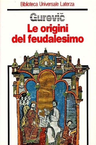 Le origini del feudalesimo