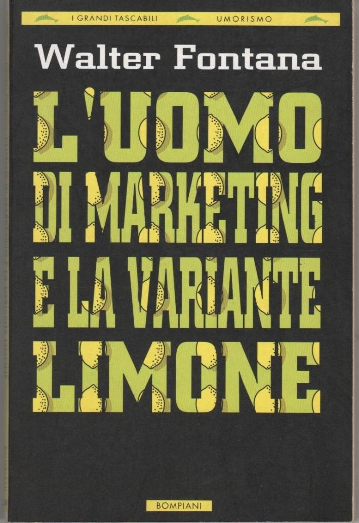L'uomo di marketing e la variante limone