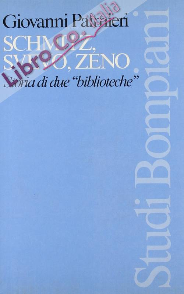 Schmitz, Svevo, Zeno. Storia di due