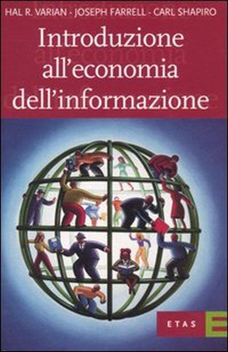 Introduzione all'economia dell'informazione.