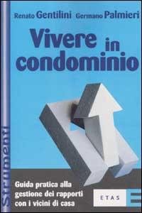 Vivere in condominio.