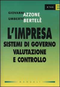 L'impresa: sistemi di governo, valutazione e controllo