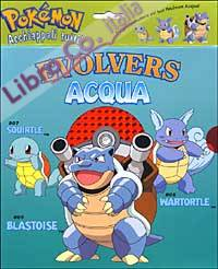 Evolvers. Acqua