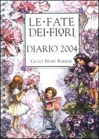 Le fate dei fiori. Diario 2004.