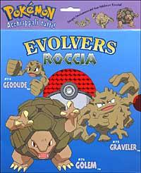 Evolvers. Roccia.