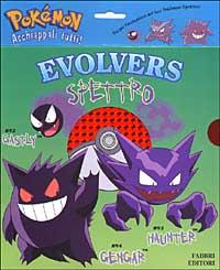 Evolvers. Spettro.