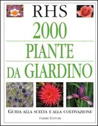 Duemila piante da giardino