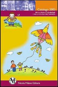 Bambini, colori, immagini. Percorsi di espressione grafica, pittorica e iconica