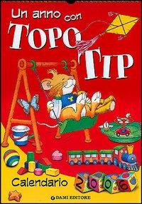 Un anno con Topo Tip. Calendario 2006