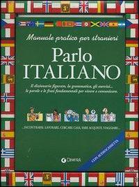 Parlo italiano. Con audiocassetta