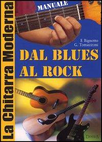 Chitarra moderna. Dal blues al rock