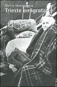 Trieste emigrata