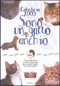 Calendario 2003. Sono un gatto anch'io