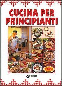 Cucina per principianti