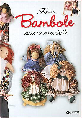 Fare bambole. Nuovi modelli