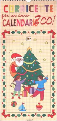 Cornicette per un anno. Calendario 2001