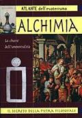 Atlante dell'Esoterismo. Alchimia