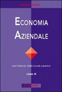 Economia aziendale. Per le Scuole superiori. 3.