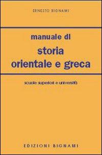 Manuale di storia orientale e greca