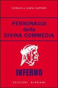 Personaggi della Divina Commedia. Inferno. Vol. 1