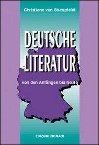 Deutsche Literatur. Von den Anfângen bis heute. Per le Scuole superiori.