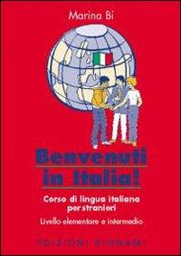 Benvenuti in Italia! Corso di lingua italiana per stranieri.