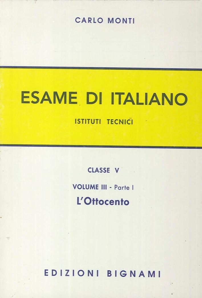 L'esame di italiano. Per gli Ist. tecnici. 3.1.