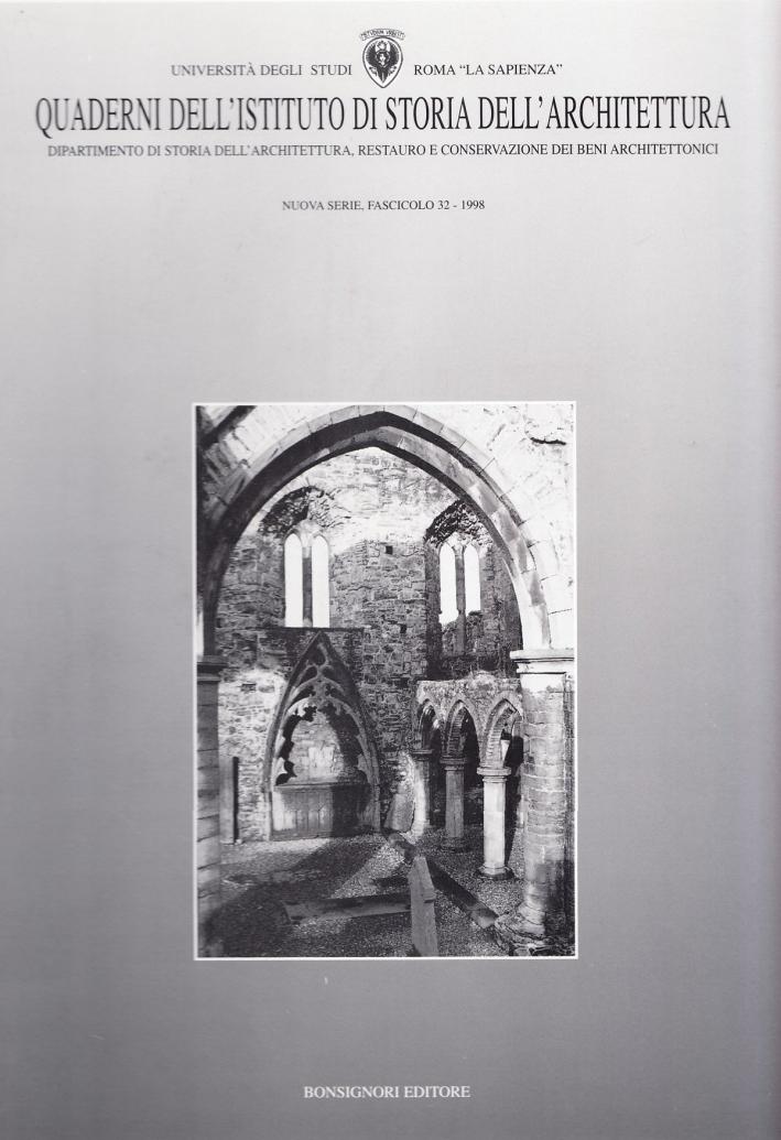 Quaderni dell'Istituto di storia dell'architettura. Nuova serie. Vol. 32