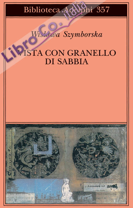 Vista con granello di sabbia. Poesie (1957-1993).