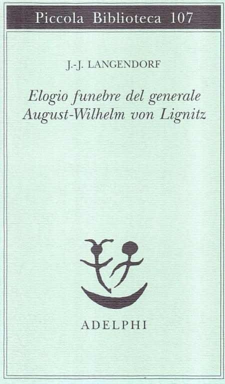 Elogio funebre del generale August - Wilhelm von Lignitz
