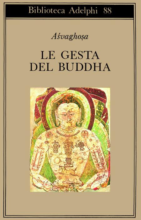 Le gesta del Buddha (Buddhacarita. Canti I-XIV).