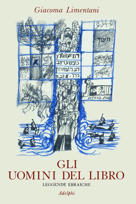 Gli uomini del Libro. Leggende ebraiche