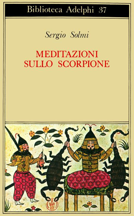 Meditazioni sullo Scorpione e altre prose