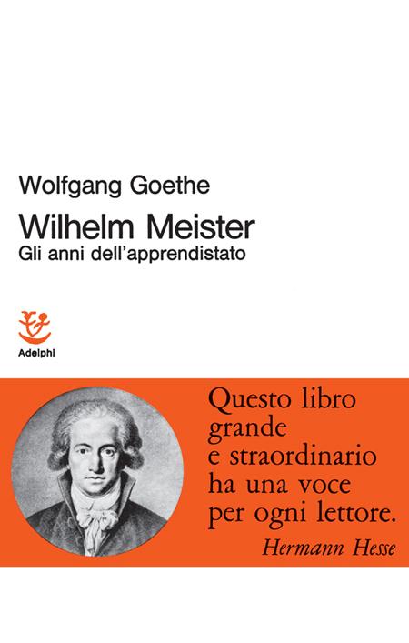 Wilhelm Meister-Gli anni dell'apprendistato.